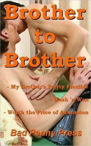 Brother to Brother  by  Bad Penny Press