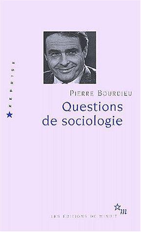 Questions de sociologie  by  Pierre Bourdieu