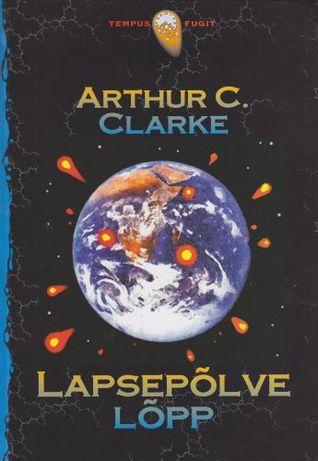 Lapsepõlve lõpp  by  Arthur C. Clarke
