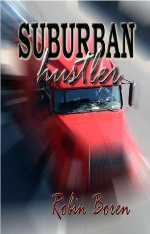 Suburban Hustler Robin Boren