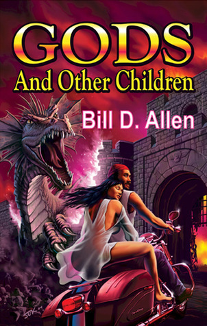 Double Dog #2: Gods and Other Children / Tranquility  by  Bill D. Allen
