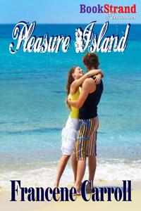 Pleasure Island  by  Francene Carroll