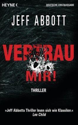 Vertrau Mir!Thriller  by  Jeff Abbott
