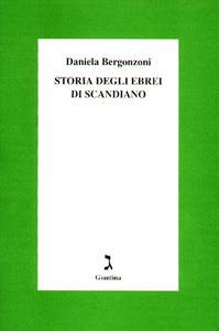 Storia degli ebrei di Scandiano Daniela Bergonzoni