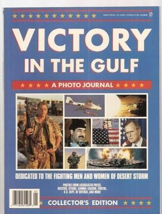 Victory in the Gulf : a photo journal Consumer Guide