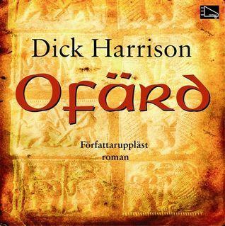 Ofärd  by  Dick Harrison
