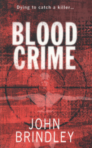Blood Crime  by  John Brindley