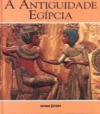 A Antiguidade Egípcia James Putnam