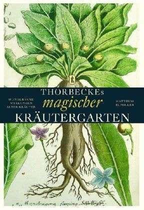 Thorbeckes magischer Kräutergarten  by  Matthias Bumiller