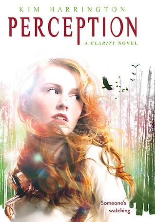 Perception (Clarity #2) Kim Harrington