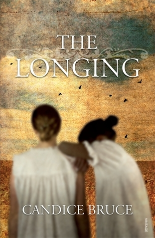 The Longing  by  Candice Bruce