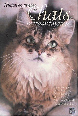 Histoires Vraies De Chats Extraordinaires  by  Karen Dolan
