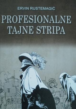 Profesionalne tajne stripa  by  Ervin Rustemagić