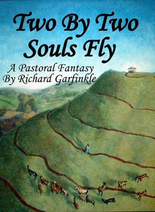 Two By Two Souls Fly Richard Garfinkle