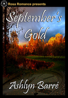 Septembers Gold  by  Ashlyn Barre
