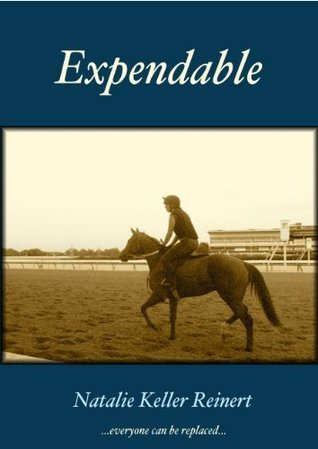 Expendable  by  Natalie Keller Reinert