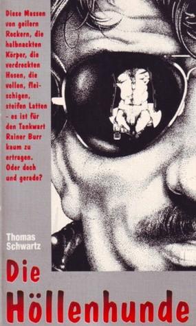 Die Höllenhunde  by  Thomas  Schwartz