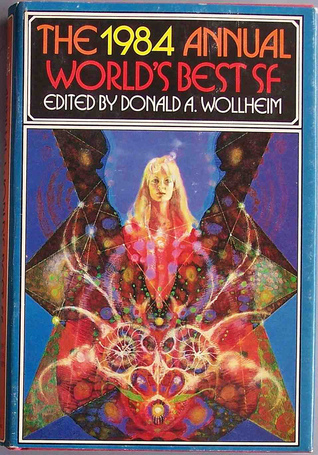 The 1984 Annual Worlds Best SF  by  Donald A. Wollheim