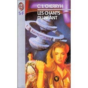 Les chants du néant C.J. Cherryh