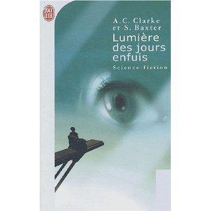 Lumiére des jours enfuis  by  Arthur C. Clarke