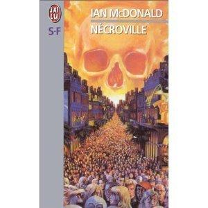 Nécroville  by  Ian McDonald