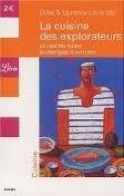 La Cuisine Des Explorateurs: 50 Recettes Faciles Au Bon Goût Daventure  by  Laurence Laurendon