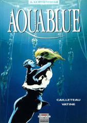 Le Mégophias (Aquablue #3) Thierry Cailleteau