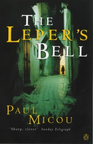 The Lepers Bell  by  Paul Micou
