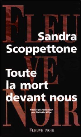 Toute la mort devant nous Sandra Scoppettone