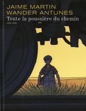 Toute La Poussière Du Chemin  by  Jaime Martín