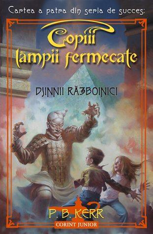 Djinnii Razboinici (Children of the Lamp, #4)  by  P.B. Kerr