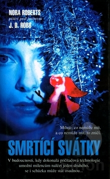 Smrtící svátky (Eva Dallasová, #7) J.D. Robb