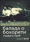 Balada o Bohoreti  by  Gordana Kuić
