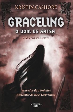 Graceling: O Dom de Katsa (A Saga dos Sete Reinos, #1) Kristin Cashore