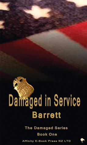 Damaged In Service Barrett