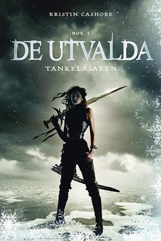 Tankeläsaren (De Utvalda, #1)  by  Kristin Cashore
