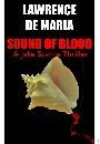 Sound of Blood Lawrence De Maria