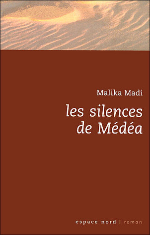 Les silences de Médéa Malika Madi
