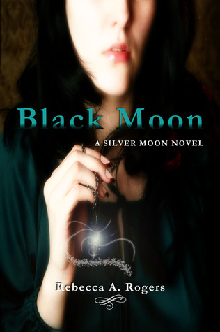 Black Moon (Silver Moon, #2)  by  Rebecca A. Rogers