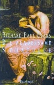 Die wundersame Schatulle  by  Richard Paul Evans