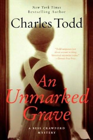 An Unmarked Grave (Bess Crawford, #4) Charles Todd