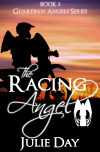 The Racing Angel (Guardian Angels, #2) Julie Day