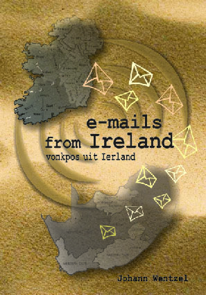 Emails from Ireland - Colour Edition  by  Johann Wentzel