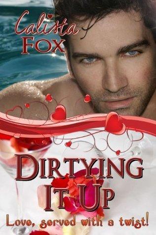 Dirtying It Up Calista Fox
