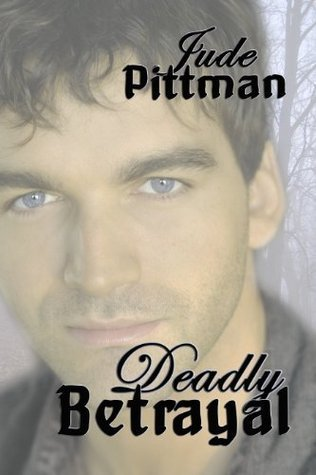Deadly Betrayal (The Indian Creek Texas Mysteries, #2) Jude Morris