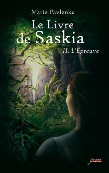 Lépreuve (Le Livre de Saskia, #2)  by  Marie Pavlenko