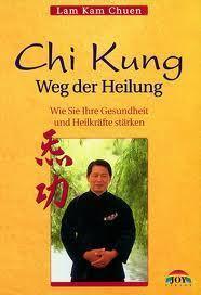 Chi Kung. Weg der Heilung  by  Lam Kam Chuen