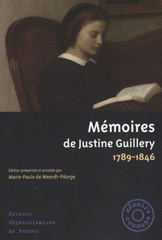 Mémoires de Justine Guillery  by  Justine Guillery