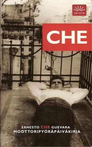 Moottoripyöräpäiväkirja  by  Ernesto Che Guevara