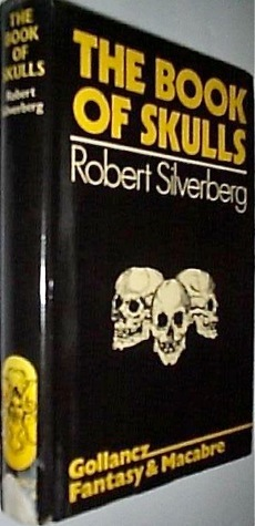 The Book of Skulls: A Novel Robert Silverberg
